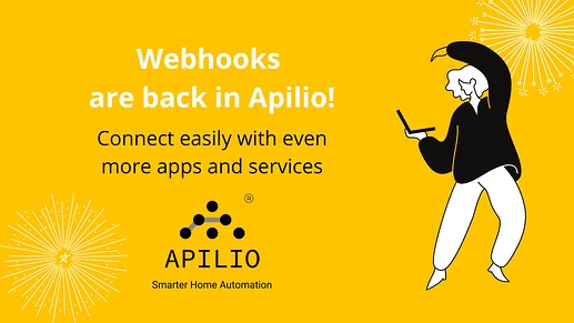 Apilio now is enabled via webhooks so you can connect with even more apps